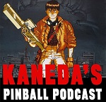 Kaneda Pinball Podcast